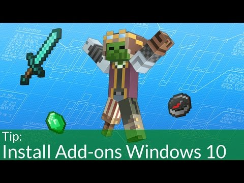 How To Install Addons on Minecraft Windows 10 Edition Beta