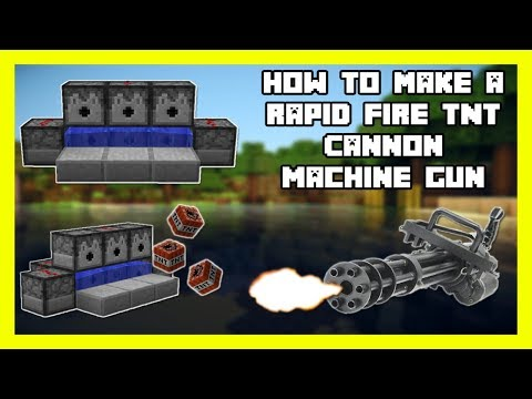 How to Make a Rapid Fire TNT Cannon  in Minecraft  ( Machine Gun )