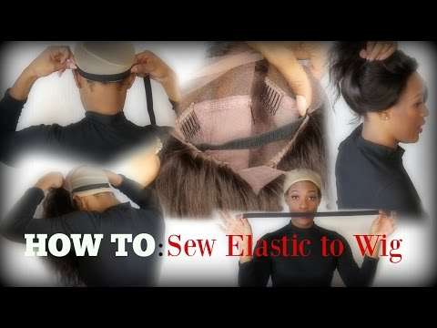 DIY | Sew an Elastic Band to your Wigs EASY as 1, 2 3 !
