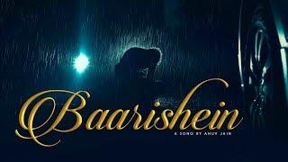 Baarishein By Anuv Jain   Full HD Video Song   Baarishein Hai Baarishein   Latest Hindi Song 2019