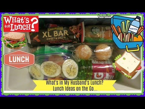 What I packed my Husband for Lunch | Lunch Ideas for anyone on the go