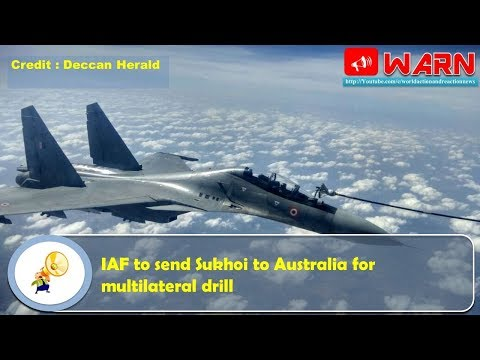 IAF to send Sukhoi to Australia for multilateral drill