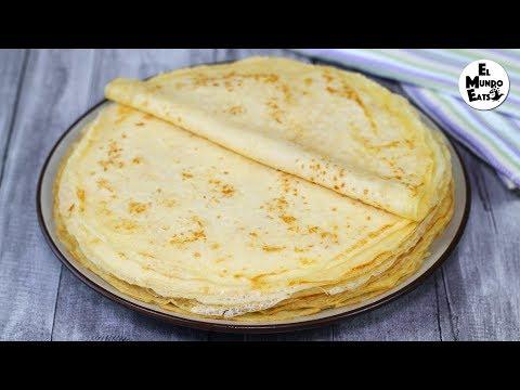 Homemade Crepes | El Mundo Eats recipe #125