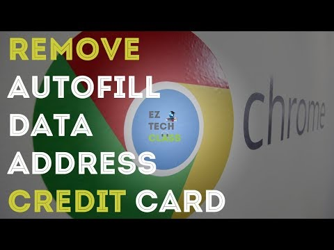Clear remove unwanted autofill data in Chrome   EZ TECH CLASS