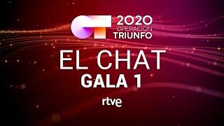 EL CHAT EN DIRECTO: GALA 1   OT 2020