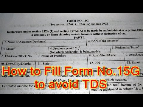 How to Fill 15G Form in Hindi | Step by Step Process of Filling 15G Form to avoid TDS