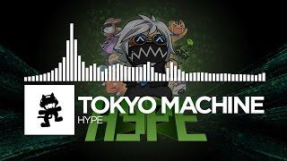 Tokyo Machine - HYPE [Monstercat Release]