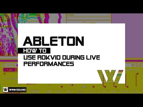 Ableton Live: RokVid Video Performance Tips with Adam Rokhsar | WinkSound
