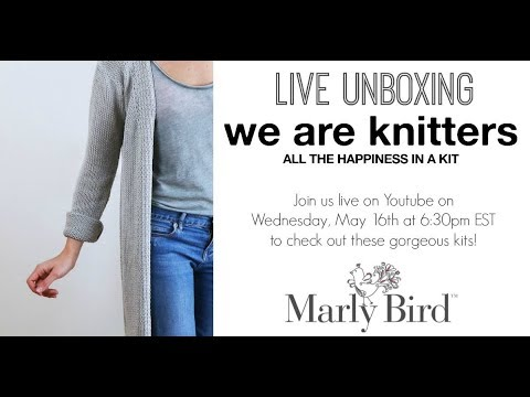 We Are Knitters Unboxing with Marly and Katelyn
