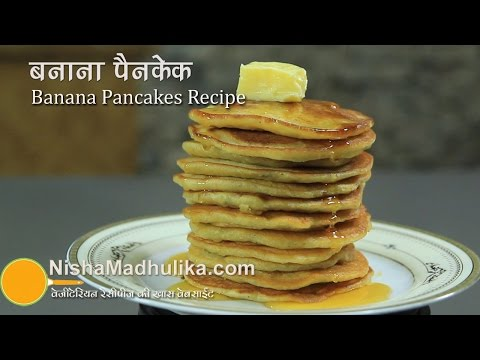 Banana Pancakes Recipe  eggless