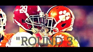 "Alabama vs. Clemson   ""ROUND 3""   HYPE Video 2018 (HD)"