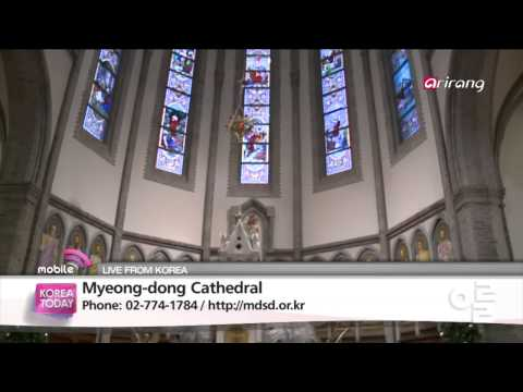 Korea Today - Myeong-dong Cathedral 명동성당