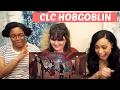 CLC HOBGOBLIN MV REACTION || TIPSY KPOP REACTION