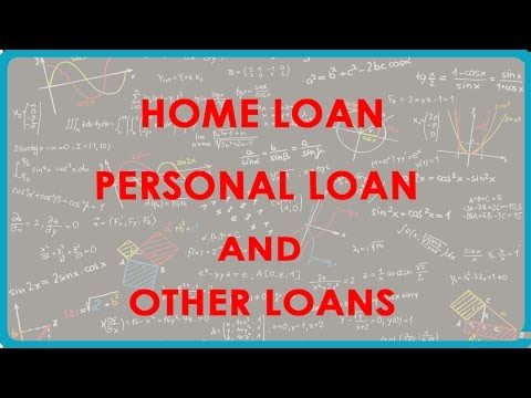 Home Loan, Personal Loan and other loans - Loans