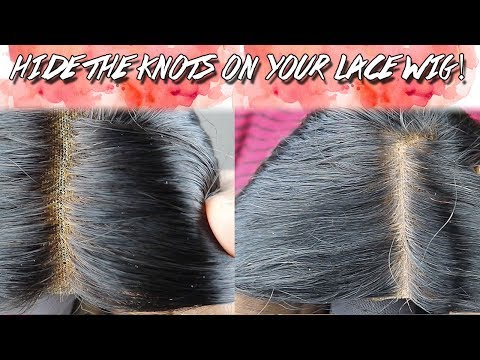Hide the knots on your lace wig!