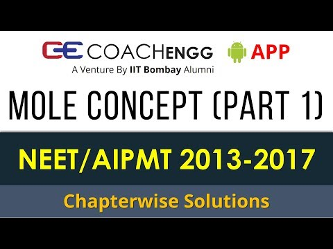 NEET Problems   Mole Concept (Some basic concepts of Chemistry) Part 1   2013 to 2017  