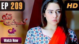 Drama | Kambakht Tanno - Episode 209 | Aplus Dramas | Shabbir Jaan, Tanvir Jamal, Sadaf Ashaan