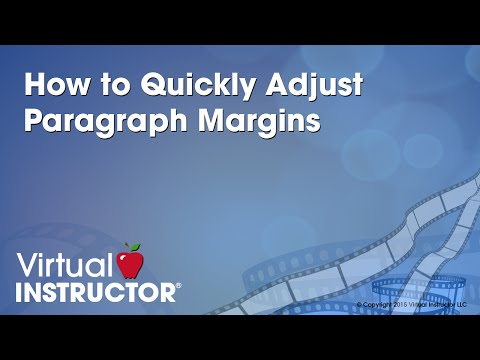 How to Quickly Adjust Paragraph Margins
