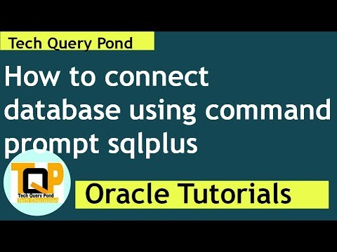 Oracle tutorial : How to connect oracle database using sqlplus command line
