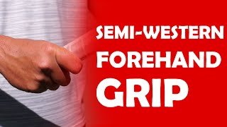 Semi-Western Forehand Grip | FOREHAND GRIPS