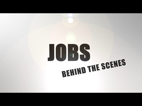 Jobs - BEHIND THE SCENES!!!