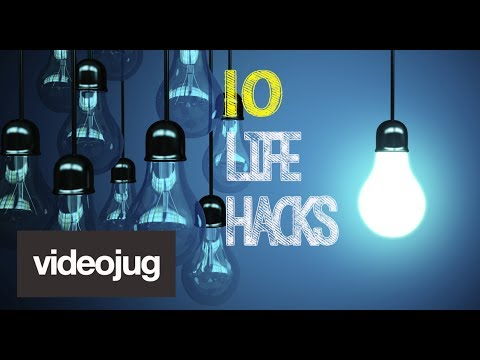 10 Life Hacks You Need To Know About