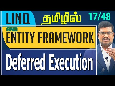 #17 Deferred Execution || LINQ and Entity framework in Tamil