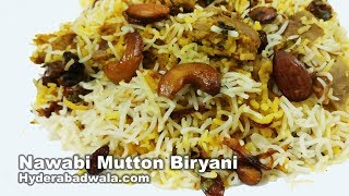Nawabi Biryani Recipe Video - How to Make Hyderabadi Nawabi Mutton Dum Biryani