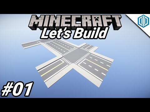Minecraft - Let's Build A Modern City - Ep 1 - Roads (Minecraft Timelapse)