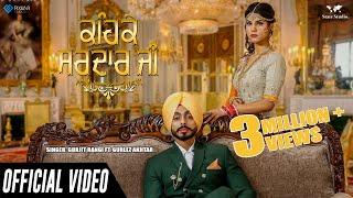 Keh Ke Sardar Ji   Gurjit Rangi Ft Gurlez Akhtar   Full Song   Apsy Singh   Latest  Songs 2018