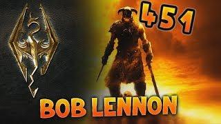 J'AI TOUT REINITIALISÉ !!! L'intégrale Skyrim - Ep 451 - Playthrough FR HD par Bob Lennon