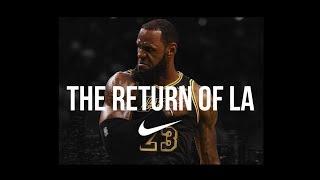 LEBRON JAMES: The Return of LA ᴴᴰ