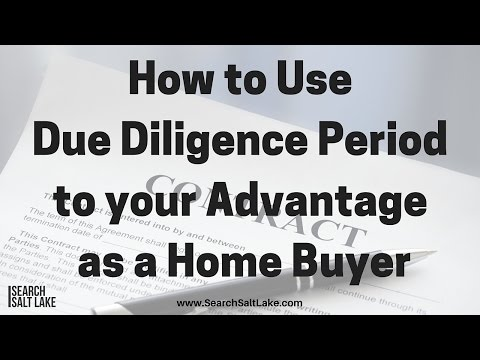 How to Use the Due Diligence Period to your advantage as a Home Buyer