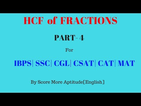 HCF Of Fractions   Part 4