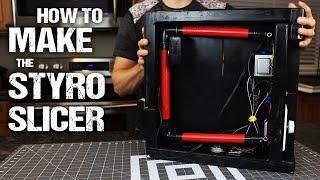 """How To Make The """"Styro-Slicer"""""""