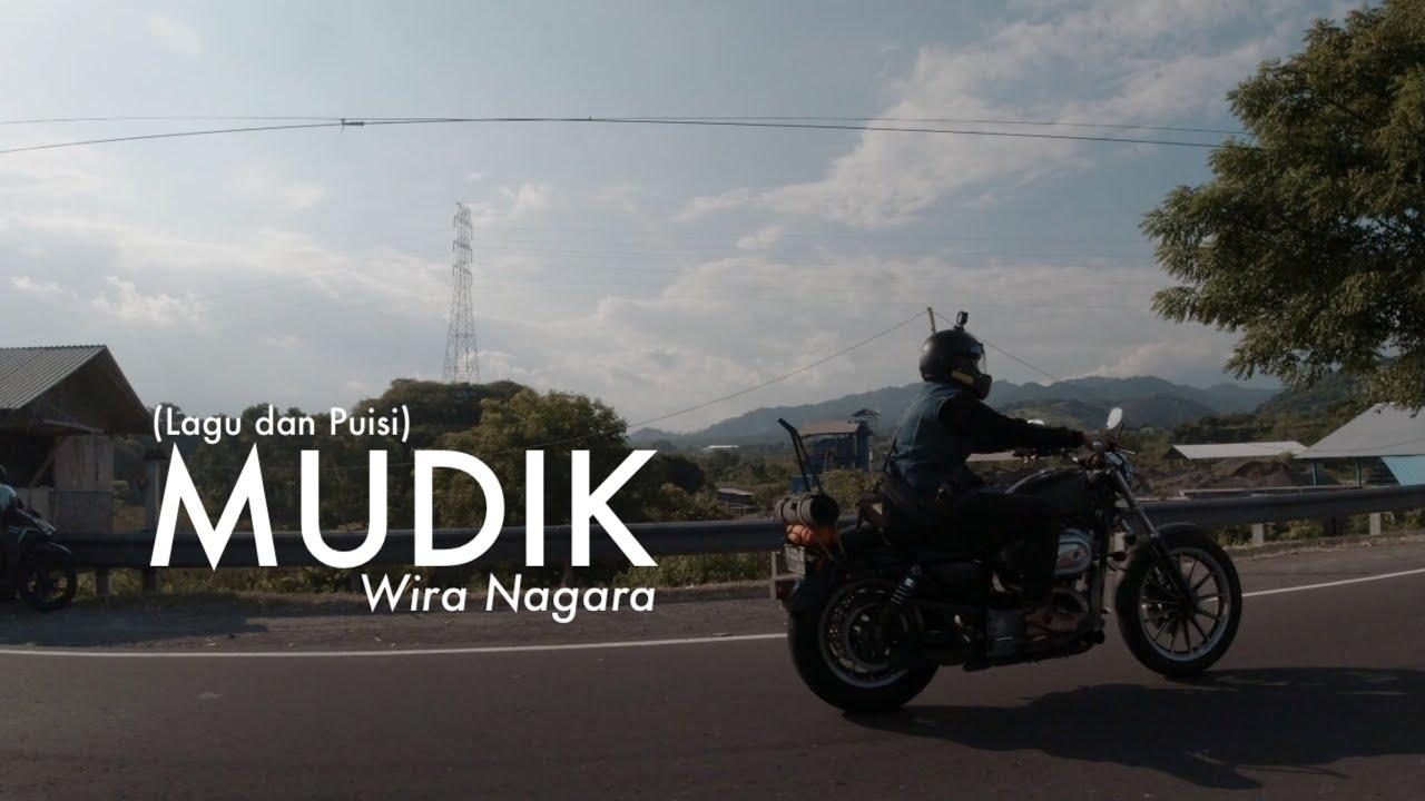 Mudik - Wira Nagara