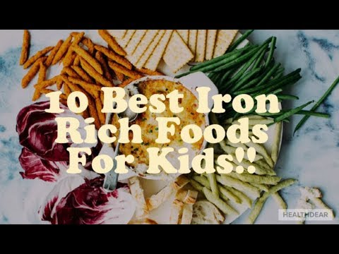 Top 10 Iron Rich Foods for Kids...