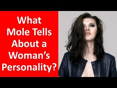 Mole on a Woman's Body – Mole Can Tell a Lot About Her Personality