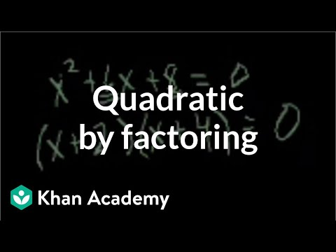 Solving a quadratic by factoring | Quadratic equations | Algebra I | Khan Academy