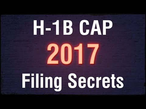 Top 5 H1B Cap 2017 Filing Secrets from US Immigration Attorney