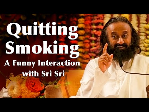 Quitting Smoking! A Very Funny Interaction with Sri Sri (Hindi)   Art of Living