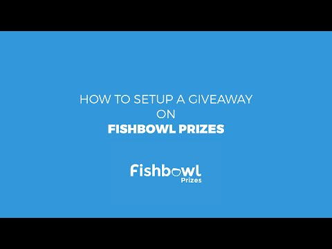How to Setup a Giveaway on Fishbowl Prizes