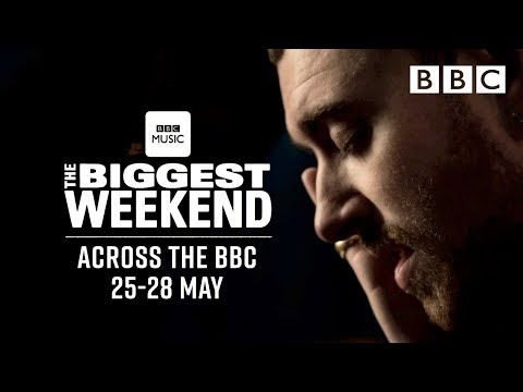BBC Music presents THE BIGGEST WEEKEND | Sam Smith TRAILER