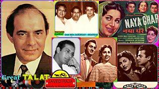 TALAT MEHMOOD~Film~NAYA GHAR~[1951]~Hum Unke Paas Aate Hain~{ Great Tribute ]