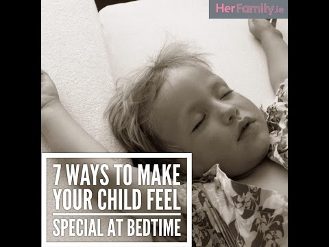 7 Ways To Make Your Child Feel Special At Bedtime