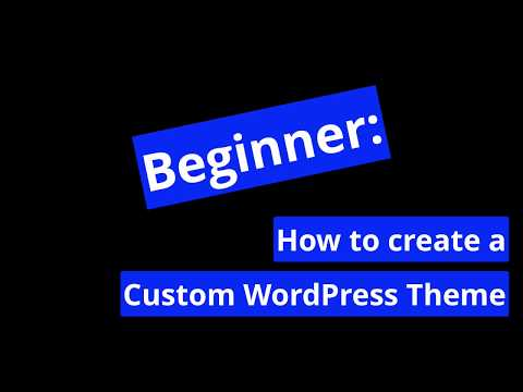 Video 1: Download WordPress Starter Theme