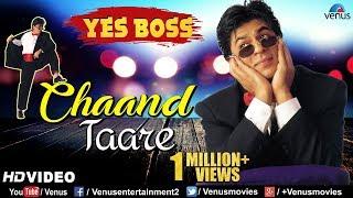 Chand Tare - HD VIDEO | Shah Rukh Khan & Juhi Chawla | Yes Boss | 90