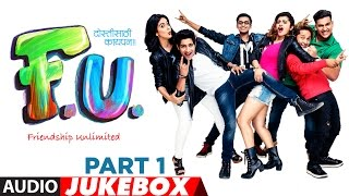FU Friendship Unlimited Full Audio Jukebox | Aakash Thosar | Mahesh Manjrekar