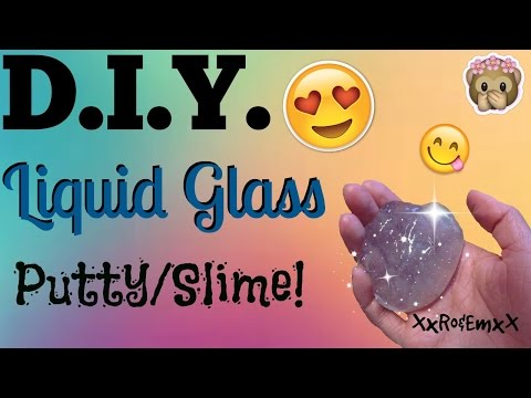 D.I.Y. Liquid Glass Putty/Slime | How to Make Clear Putty! (No Borax, Tide, or Liquid Starch!)
