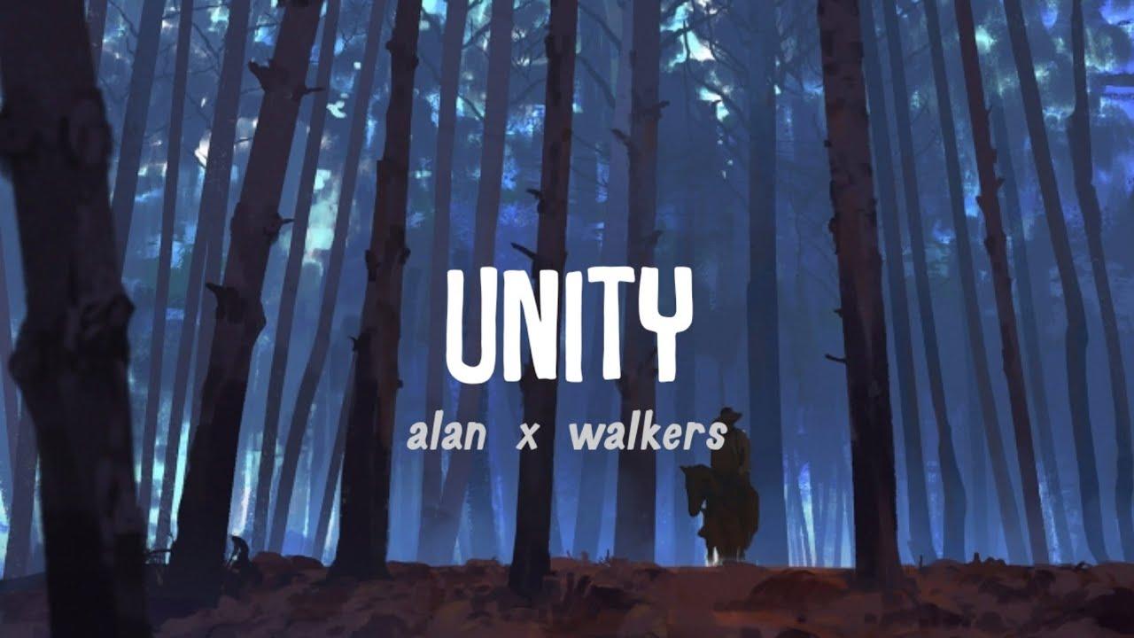 Alan x Walkers - Unity (s   Lirik Terjemahan Bahasa Indonesia)